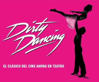 Dirty Dancing, El Musical