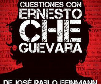 Cuestiones con Ernesto Che Guevara