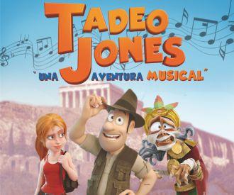 Tadeo Jones, una aventura musical (Teatro)