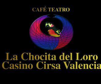 La Chocita del Loro - Casino Cirsa Valencia