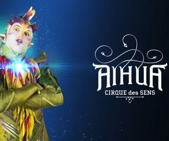 Aihua - Circo de Los Sentidos