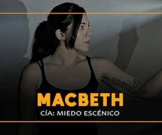 Macbeth - Compañía Miedo Escénico