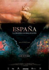 Cartel de la película España, la primera globalización
