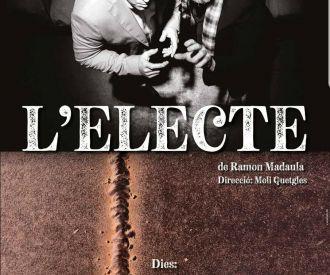 L'Electe (Teatre per Adults)