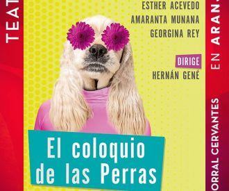 El Coloquio de las Perras - Estudio Hernan Gené