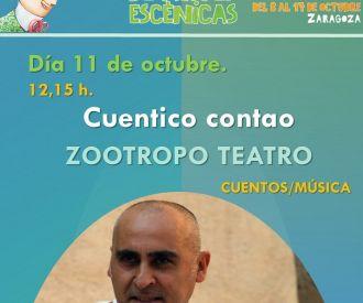 Cuentico Contao, Zootropo Teatro