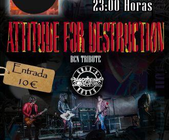 Attitude for Destruction, Tributo Guns and Roses