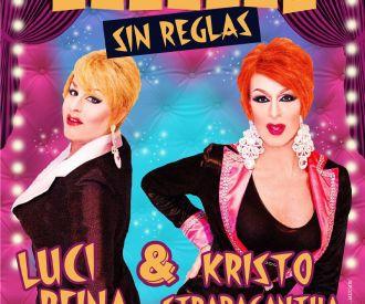 Luci Reina & Kristo Strabagantha Cabaret sin Reglas