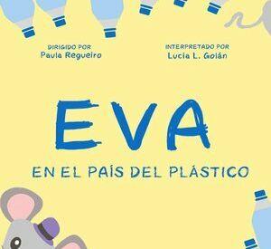 Eva en el país del plástico
