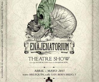 Enajenatorium Theatre Show