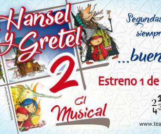 Hansel y Gretel 2, el musical - La Caseta Teatro