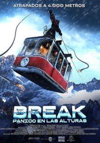 Cartel de la película Break, pánico en las alturas