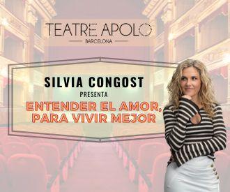 Silvia Congost - Entender el amor, para vivir mejor