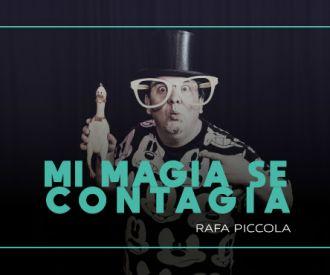 Mi magia se contagia - Rafa Píccola