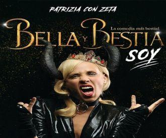 Bella y Bestia soy - Patrizia con Zeta