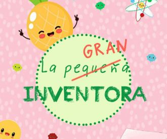 La pequeña gran inventora