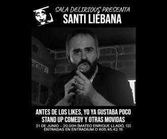 Santi Liébana, Antes de los likes ya gustaba poco