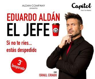 Eduardo Aldán: El Jefe