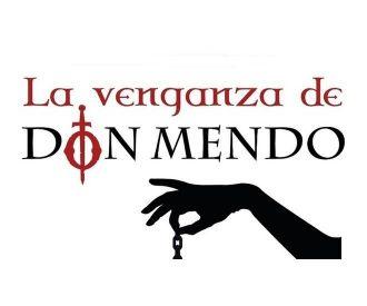 La venganza de Don Mendo - Cía Paloma Mejía