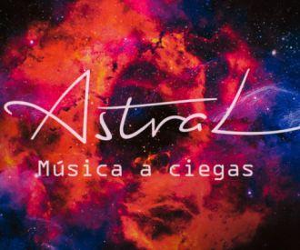 Astral Musica a Ciegas