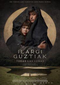 Cartel de la película Ilargi Guztiak. Todas las lunas